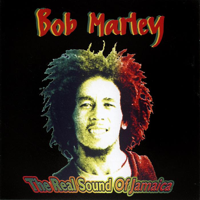 Боб Марли Bob Marley. The Real Sound Of Jamaica house of marley smile jamaica fire красный