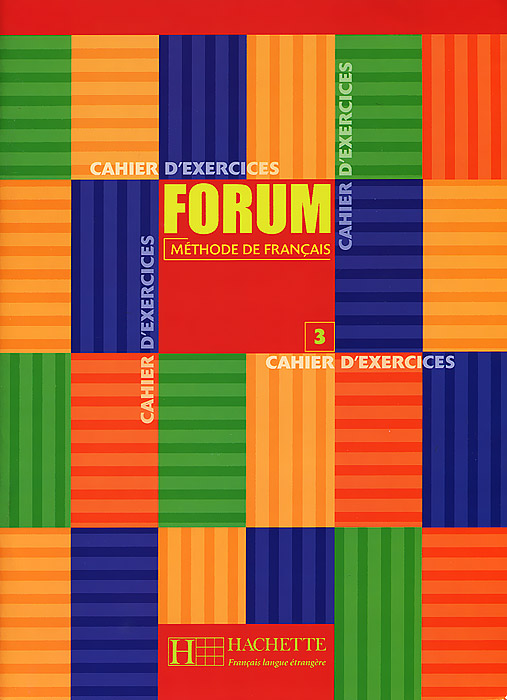 Forum: Methode de francais 3: Cahier d'exercices bravo 3 cahier d exercices