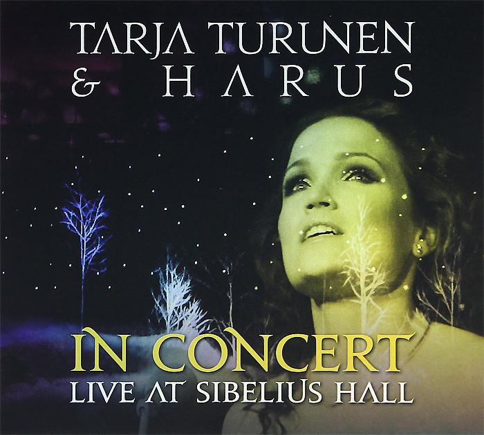 Тарья Турунен,Harus Tarja Turunen & Harus. In Concert Live At Sibelius Hall гладиатор live in concert 2018 02 22t19 30