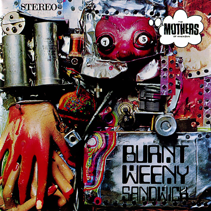 Фрэнк Заппа,The Mothers Of Invention Frank Zappa, Mothers Of Invention. Burnt Weeny Sandwich kidd s the invention of wings