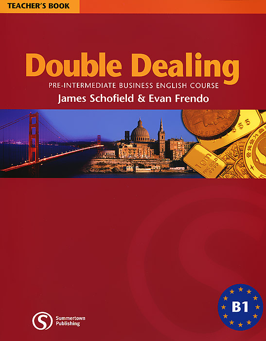 Double Dealing: Pre-Intermediate Business English Course Teacher's Book solutions pre intermediate student s book