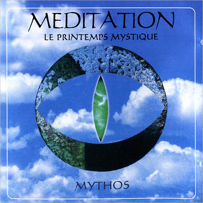 Mythos Mythos. Meditation Le Printemps Mystique mythos mythos meditation le printemps mystique