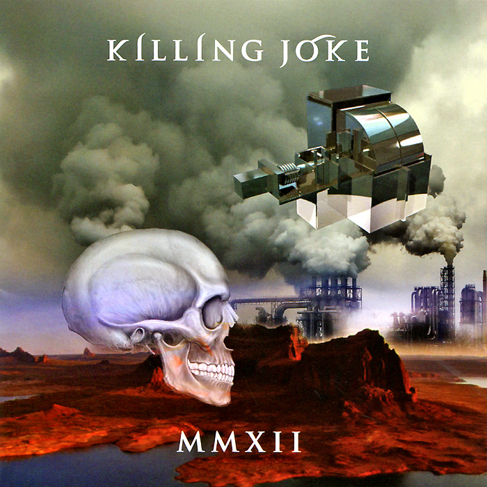 Killing Joke Killing Joke. MMXII killing joke london