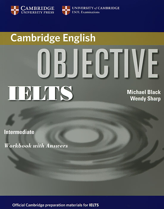 Objective IELTS: Intermediate: Workbook with Answers times newspaper reading course of intermediate chinese 1 комплект из 2 книг