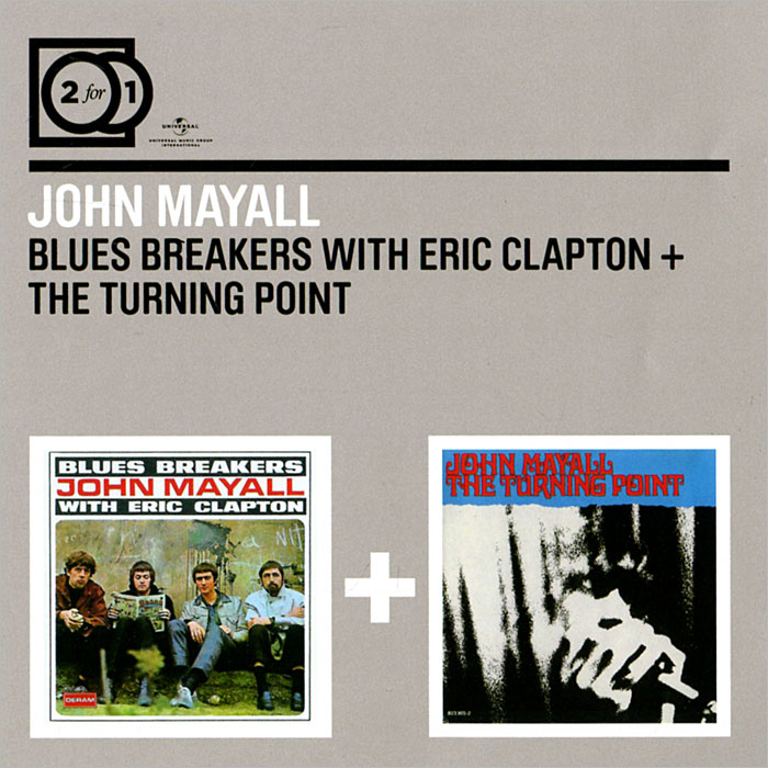 Джон Мэйолл John Mayall. Blues Breakers With Eric Clapton / The Turning Point (2 CD) цена