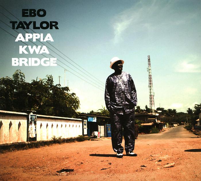 Эбо Тэйлор Ebo Taylor. Appia Kwa Bridge