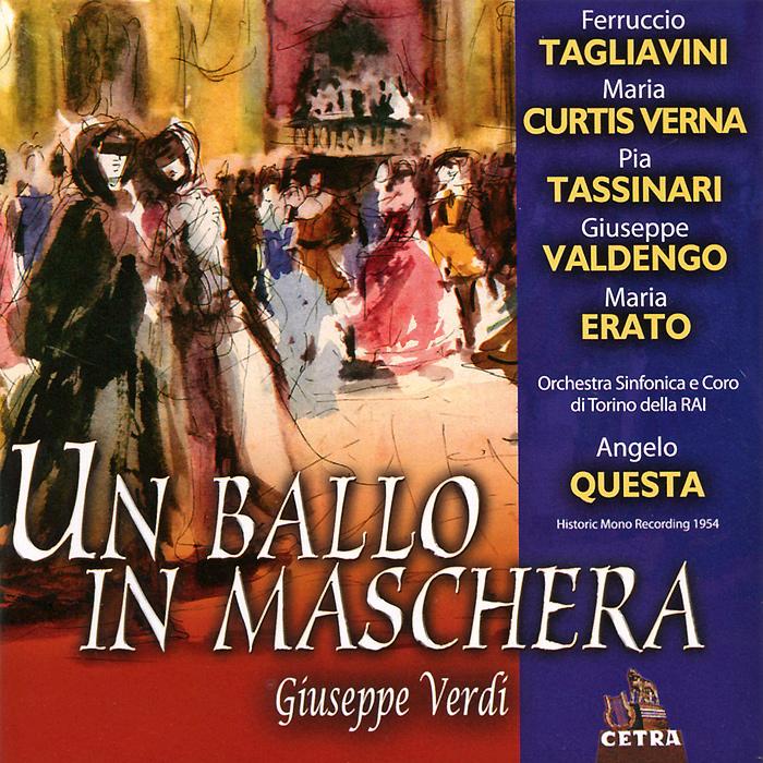 Анжело Квесто,Cora E Orchestra Sinfonica Di Torino Della RAI,Раджеро Мэхини,Ферручио Таглиавини,Пиа Тассинари,Альберто Альбертини Verdi. Un Ballo In Maschera (2 CD) джузеппе верди an ballo in maschera by verdi