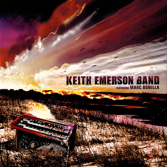 Keith Emerson Band,Марк Бонилья Keith Emerson Band Featuring Marc Bonilla. Keith Emerson Band / Moscow (2 CD)