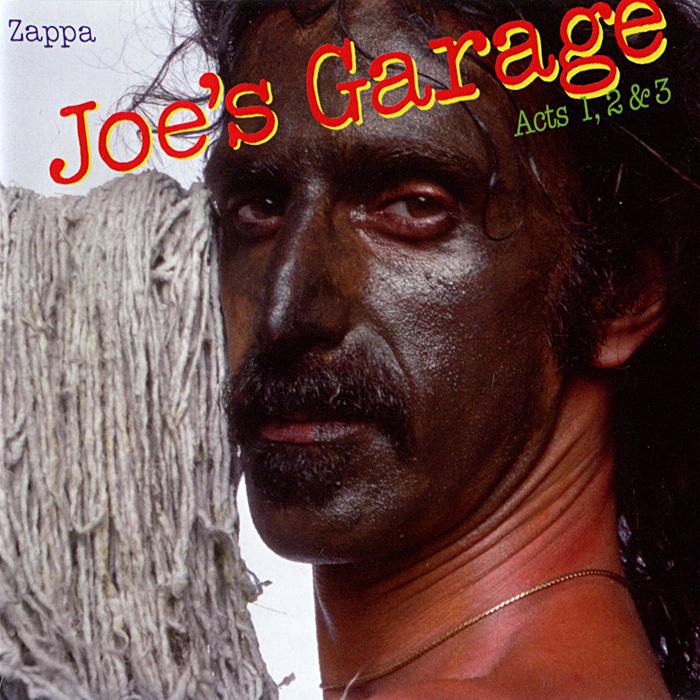 Фото - Фрэнк Заппа Frank Zappa. Joe's Garage. Acts 1, 2 & 3 (2 CD) frank zappa frank zappa joe s garage 3 lp