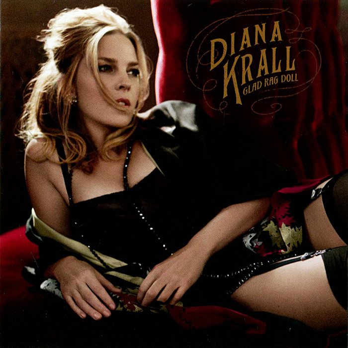 Дайана Кролл Diana Krall. Glad Rag Doll. Deluxe Edition дайана кролл diana krall the look of love