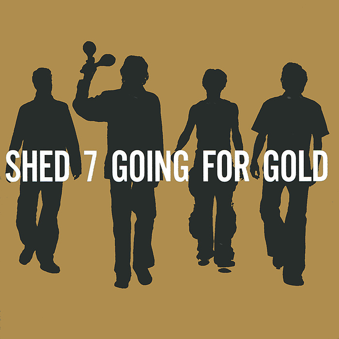 Shed Seven Shed Seven. Going For Gold shed seven shed seven a maximum high 2 cd