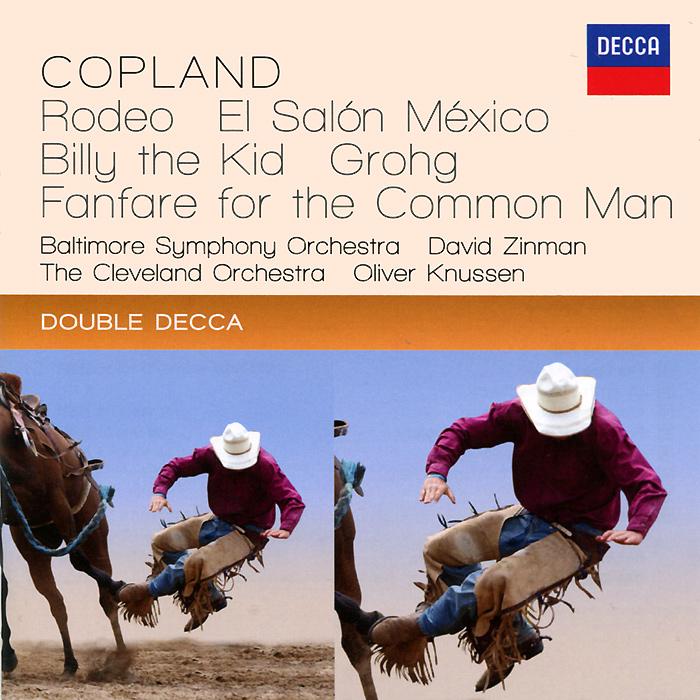 David Zinman, Oliver Knussen, Antal Dorati. Copland. Rodeo / El Salon Mexico / Billy The Kid (2 CD) diana copland david renewed