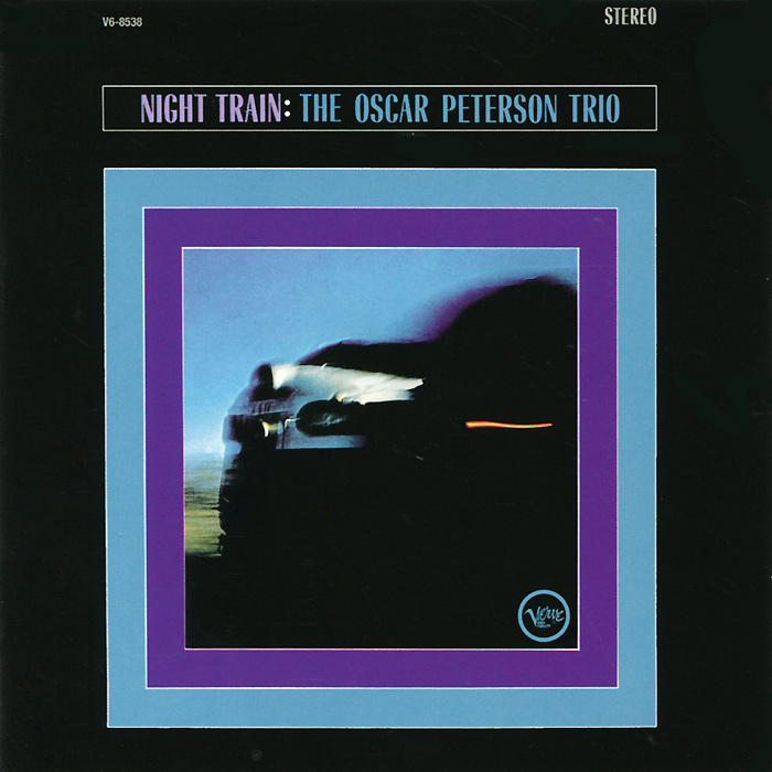 The Oscar Peterson Trio Oscar Peterson Trio. Night Train / The Jazz Soul Of Oscar Peterson oscar peterson oscar peterson