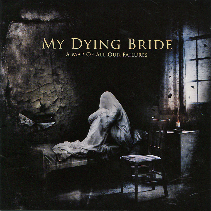 My Dying Bride My Dying Bride. A Map Of All Our Failures richard kirk raven 5 a time of dying