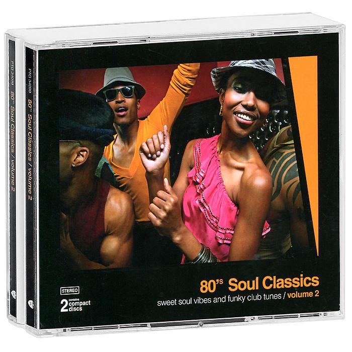 80's Soul Classics. Volume 2 (2 CD)