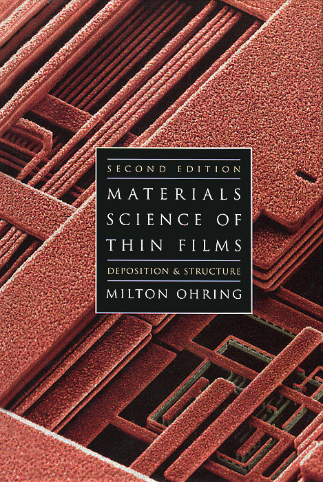 Materials Science of Thin Films цена и фото