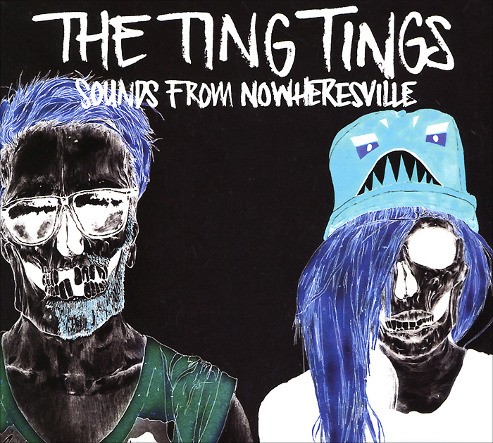 The Ting Tings The Ting Tings. Sounds From Nowheresville man ting
