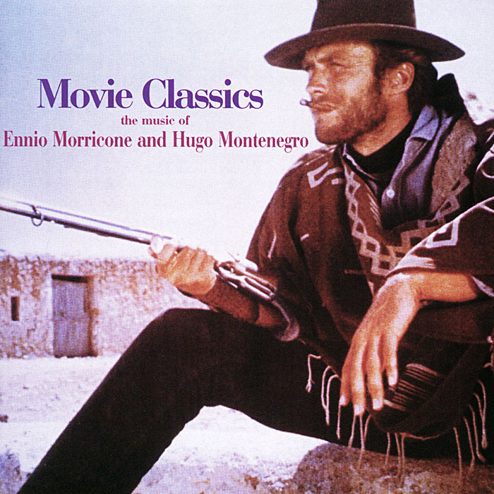 Ennio Morricone And Hugo Montenegro. Movie Classics ennio morricone we all love