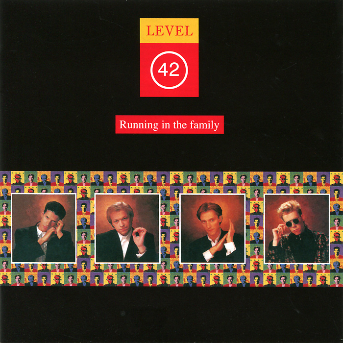 Level 42 Level 42. Running In The Family level 42 absolutely live