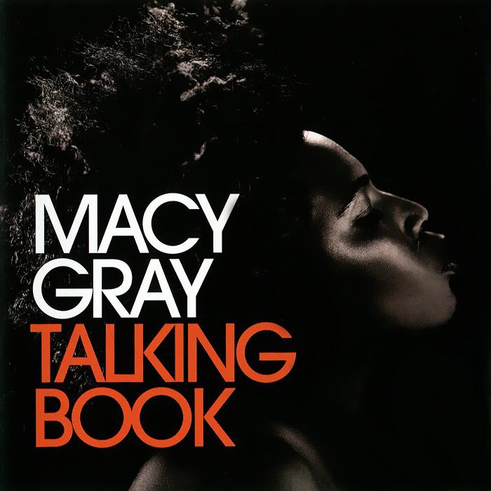 Мэйси Грэй Macy Gray. Talking Book macy gray paris
