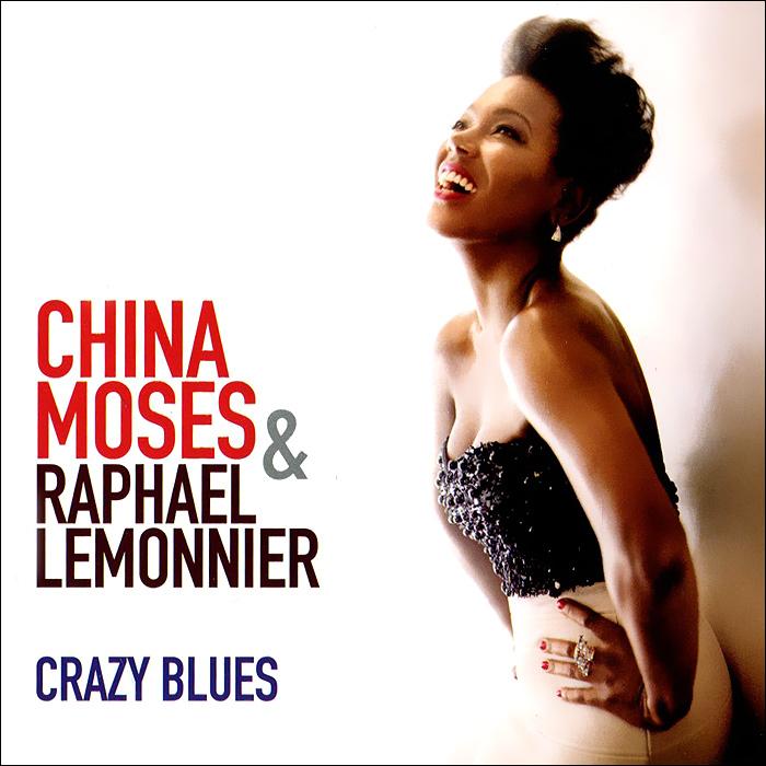 China Moses,Рафаэль Леммоньер China Moses & Raphael Lemonnier. Crazy Blues holy moses holy moses agony of death