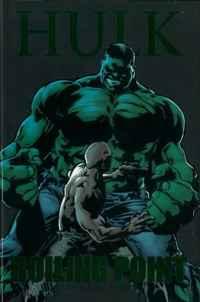 Bruce Jones Hulk: Boiling Point (Incredible Hulk)
