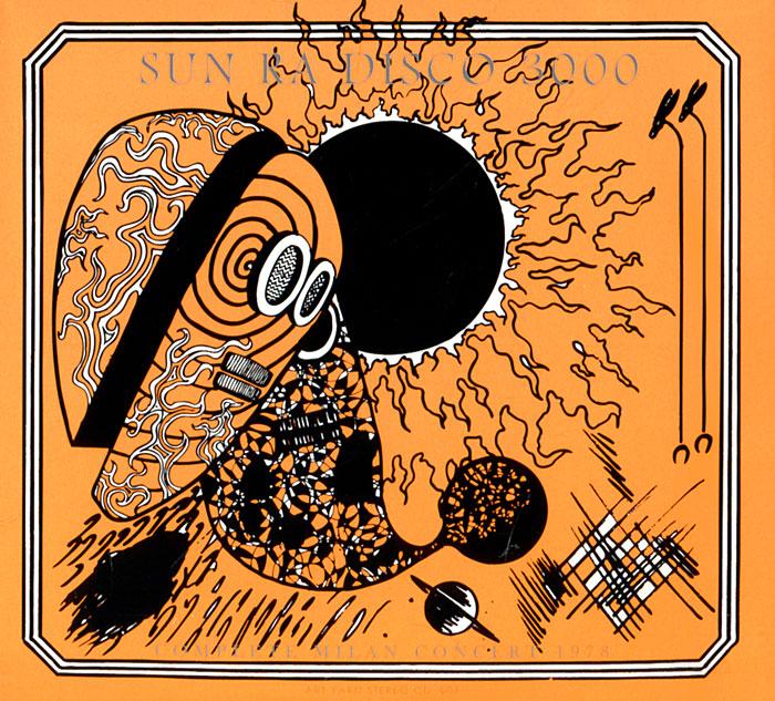 Сан Ра,Джон Джилмор,Лукман Али,Майкл Рэй Sun Ra. The Complete Disco 3000 Concert 1978 (2 CD) саймон престон тревор пиннок the english concert orchestra simon preston trevor pinnock handel complete organ concertos 3 cd