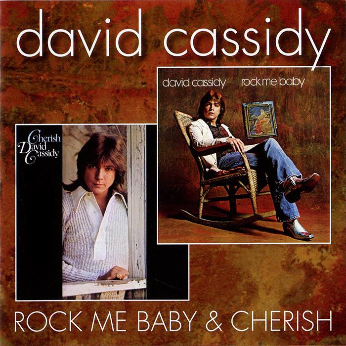 David Cassidy. Cherish / Rock Me Baby