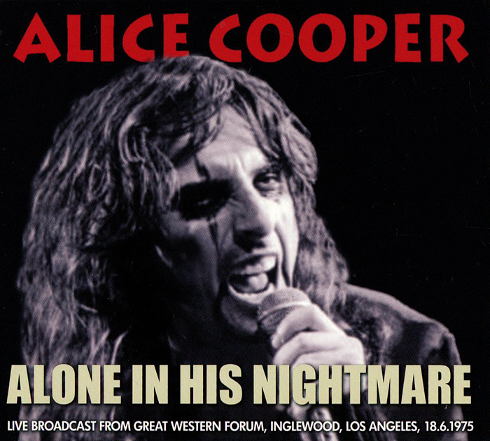 Элис Купер Alice Cooper. Alone In His Nightmare элис купер alice cooper dada