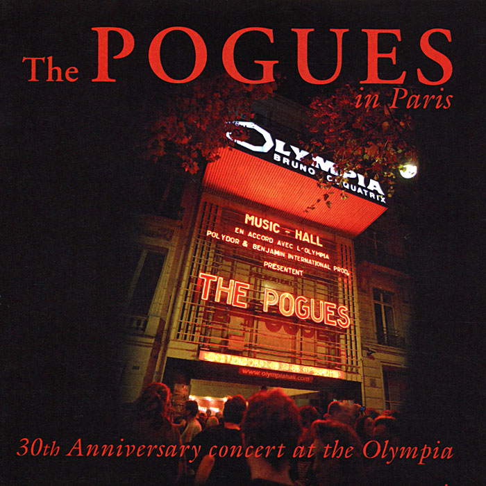 The Pogues The Pogues In Paris. 30th Anniversary Concert At The Olympia (2 CD) the pogues peace and love lp