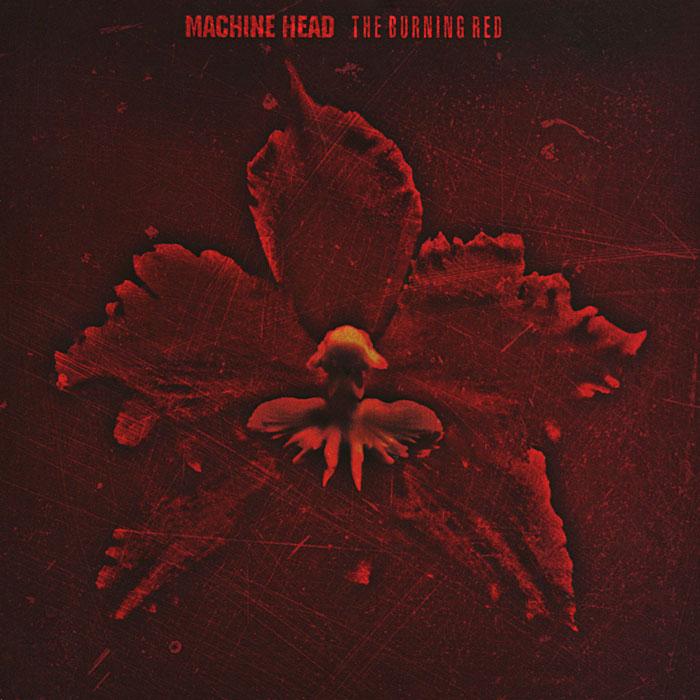 Machine Head Machine Head. The Burning Red machine head saskatoon