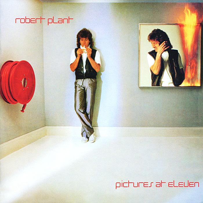 Роберт Плант Robert Plant. Picture At Eleven