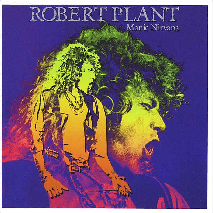 Роберт Плант Robert Plant. Manic Nirvana