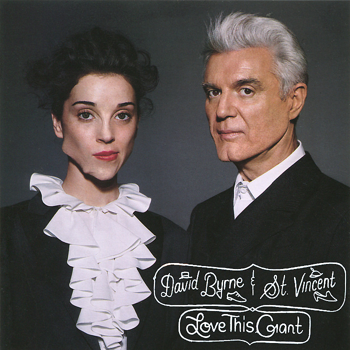 Дэвид Бирн,St. Vincent David Byrne & St. Vincent. Love This Giant