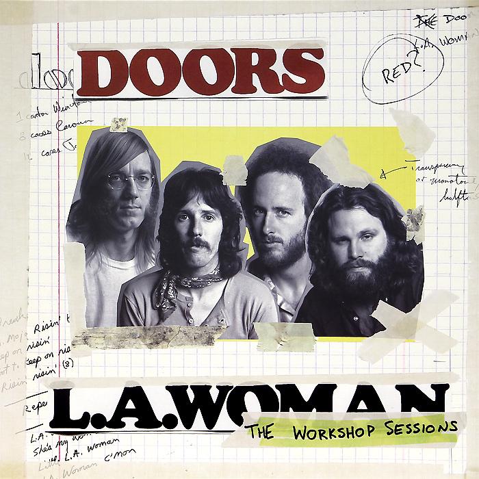 The Doors The Doors. L.A. Woman. The Workshop Sessions (2 LP) the doors the doors the doors lp