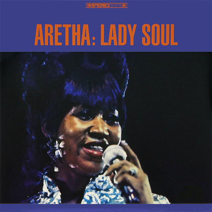 Арета Фрэнклин Aretha Franklin. Lady Soul (LP) aretha franklin aretha franklin lady soul