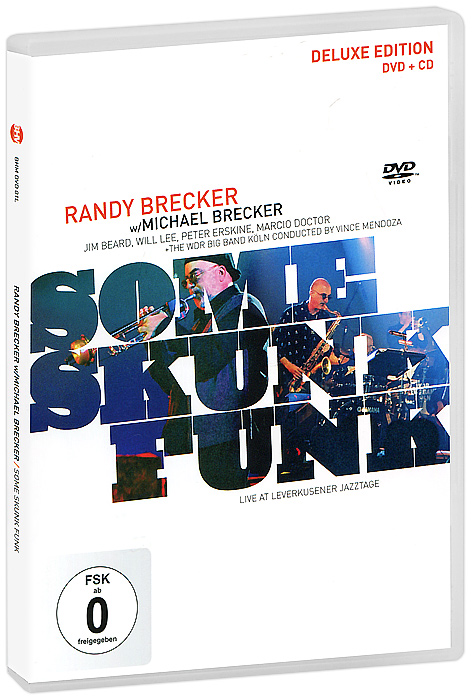 Randy Brecker, Michael Brecker: Some Skunk Funk - Deluxe Edition (DVD + CD) freefall