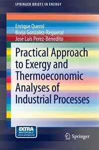 цена на Practical Approach to Exergy and Thermoeconomic Analyses of Industrial Processes