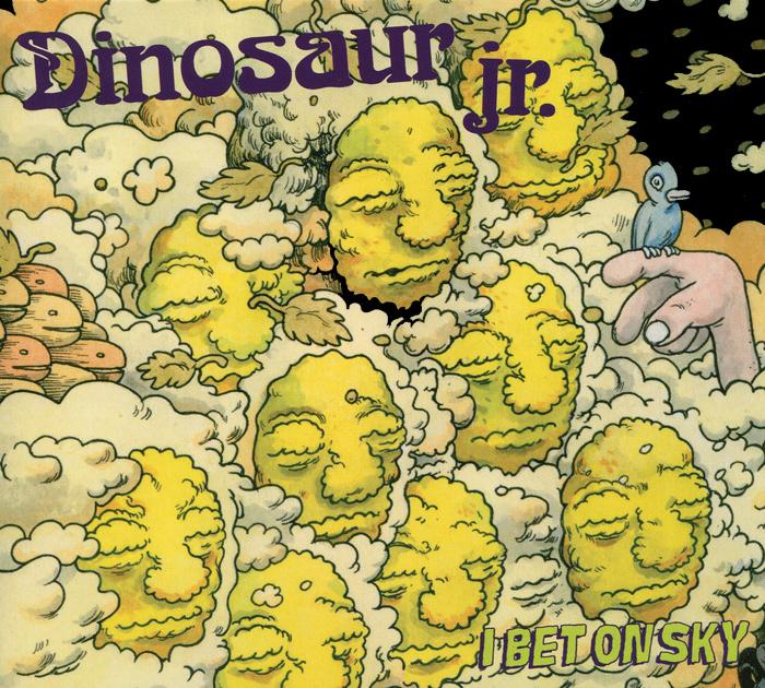 Dinosaur Jr. Dinosaur Jr. I Bet On Sky woe is i jr