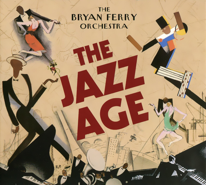 Брайан Ферри,The Bryan Ferry Orchestra Bryan Ferry, The Bryan Ferry Orchestra. The Jazz Age недорго, оригинальная цена