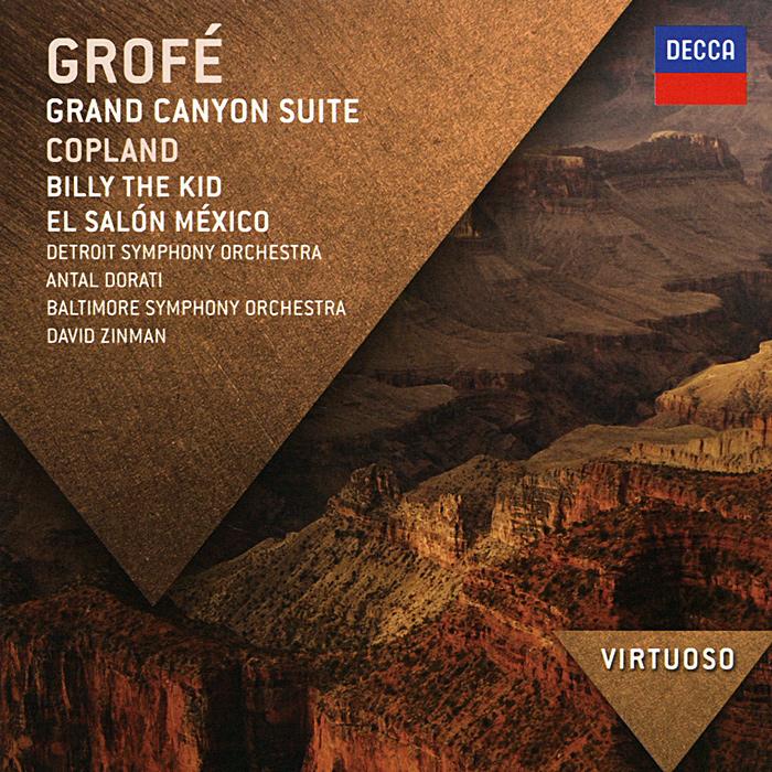 Grofe. Grand Canyon Suite / Copland. Billy The Kid diana copland david renewed