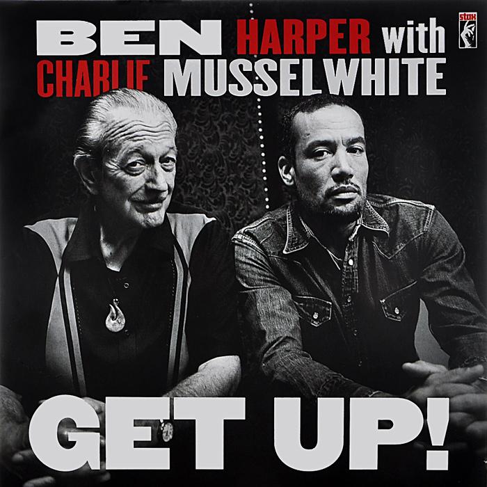 Бен Харпер,Чарли Масселуайт Ben Harper With Charlie Musselwhite. Get Up! (LP) недорого