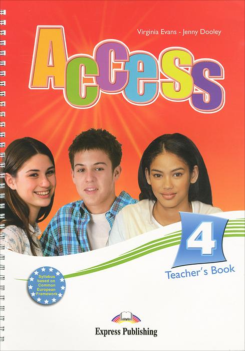 Virginia Evans, Jenny Doolеy Access 4: Teacher's Book times newspaper reading course of intermediate chinese 1 комплект из 2 книг