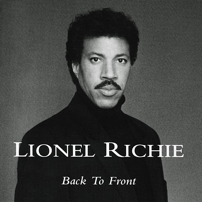 Лайонел Ричи Lionel Richie. Back To Front