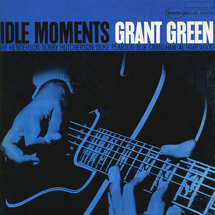 Grant Green. Idle Moments