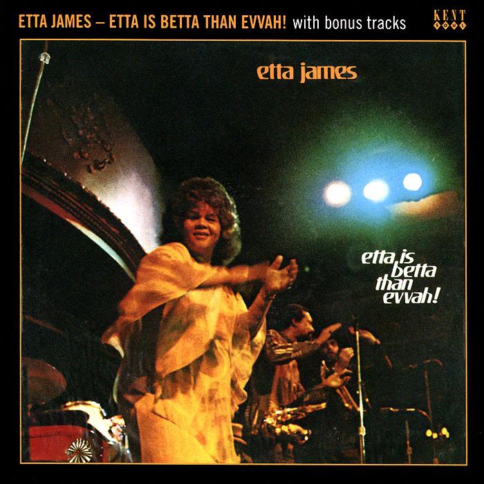 Этта Джеймс Etta James. Etta Is Betta Than Evvah! хьюстон персон этта джонс ричард вьяндс джон веббер etta jones etta jones sings lady day