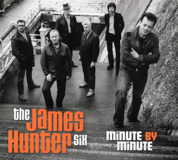 The James Hunter Six The James Hunter Six. Minute By Minute otis james the minute boys of boston