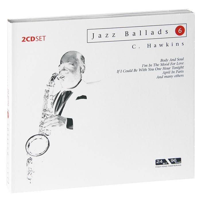 Коулмен Хокинс Jazz Ballads. Coleman Hawkins (2 CD) цены онлайн