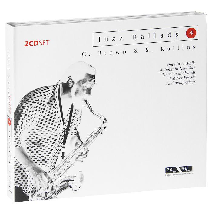 Клиффорд Браун,Сонни Роллинз Jazz Ballads. Clifford Brown & Sonny Rollins (2 CD) сонни роллинз орнэт коулмен рой харгрув джим холл рассел мэлоун sonny rollins road shows vol 2