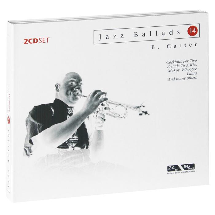 Бенни Картер Jazz Ballads. Benny Carter (2 CD) бенни бенасси grand collection benny benassi